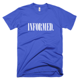 Informed. Retro. Unisex Short Sleeve T-Shirt - Made in the USA