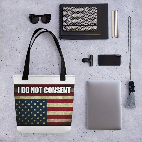 I DO NOT CONSENT. Tote Bag