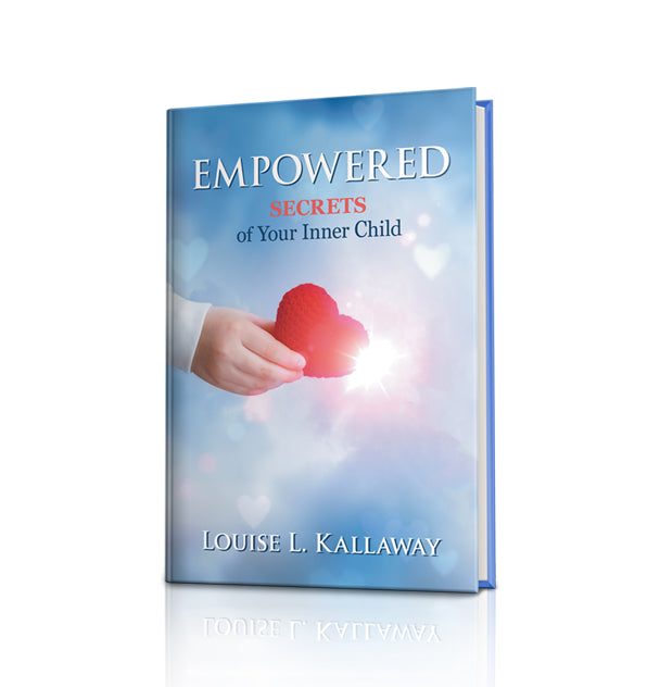 EMPOWERED –Secrets of Your Inner Child