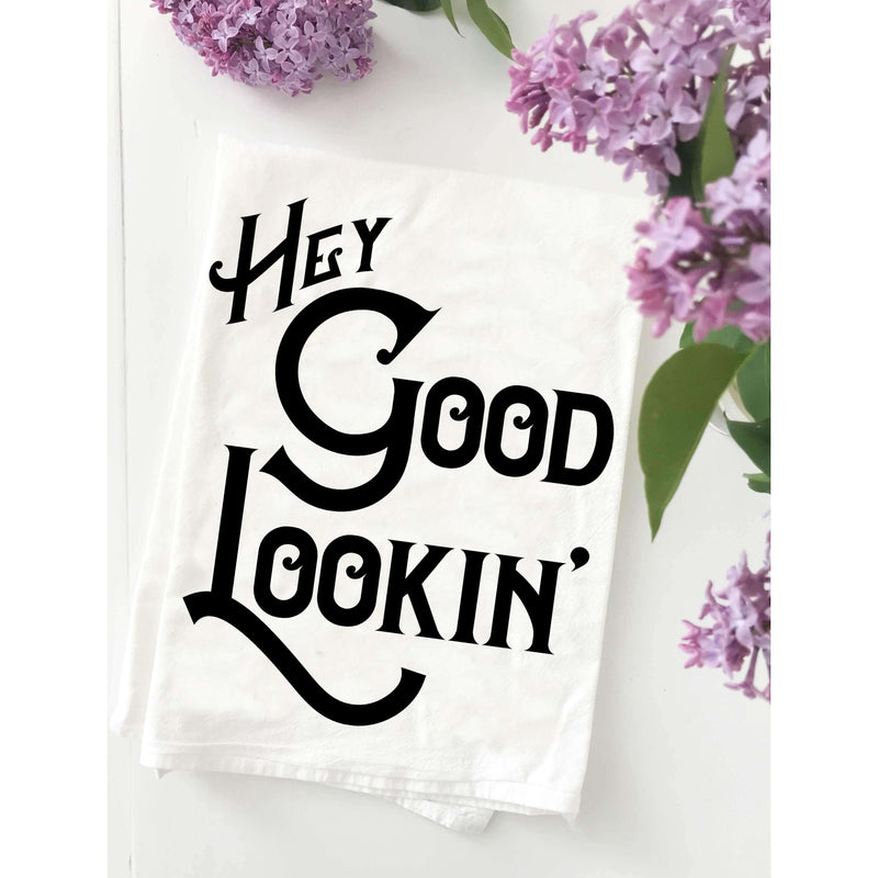 Hey Good Lookin' Kitchen Towel