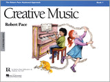 Creative Music (Revised) - Book 1 By Robert Pace