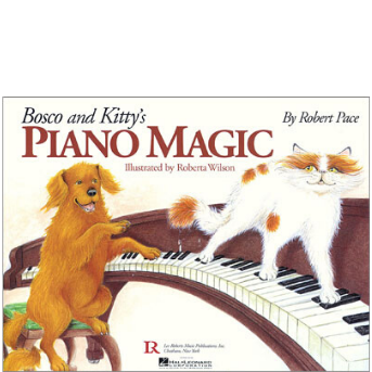 Bosco & Kitty's Piano Magic - Animal Buddies Introduce the Piano To Very Young Beginners