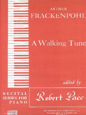 A Walking Tune Piano Solo, Level 3, By Arthur Frackenpohl