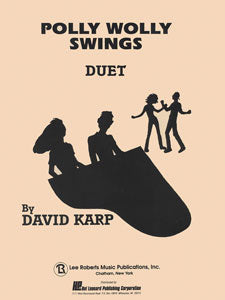 Polly Wolly Swings - Level 5 Piano Duet - By David Karp
