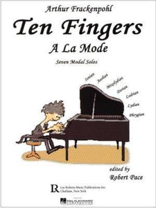 Ten Fingers a la Mode