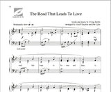 The Road Leads To Love in Say It With Music -Solo Piano Arrangements of Irving Berline Favorites by Haydon & Lyke