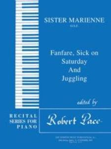 Fanfare, Sick On Saturday, and Juggling By Marienne Uszler