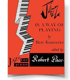 Jazz Is A Way Of Playing