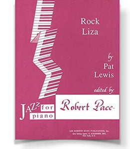 Rock Liza By Pat Lewis