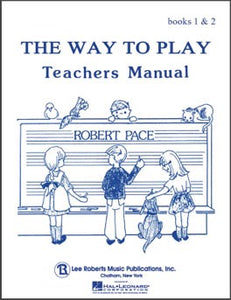 The Way to Play Books 1 & 2 - Teacher's Manual