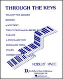 Through the Keys - Level 1 Piano Solos By Robert Pace