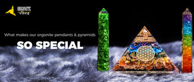 WHAT MAKES OUR ORGONITE PENDANTS AND PYRAMIDS SO SPECIAL