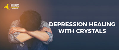 DEPRESSION HEALING WITH CRYSTALS