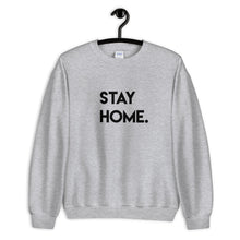 Load image into Gallery viewer, Stay Home Sweatshirt - John and Suki