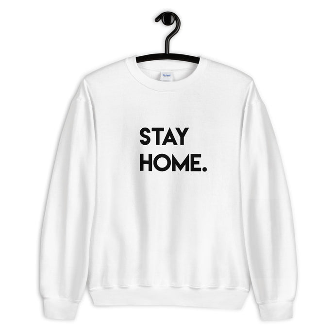 Stay Home Sweatshirt - John and Suki
