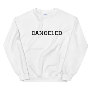 Canceled Unisex Sweatshirt - John and Suki