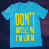 Don't Hastle Me I'm Local as seen in What About Bob?