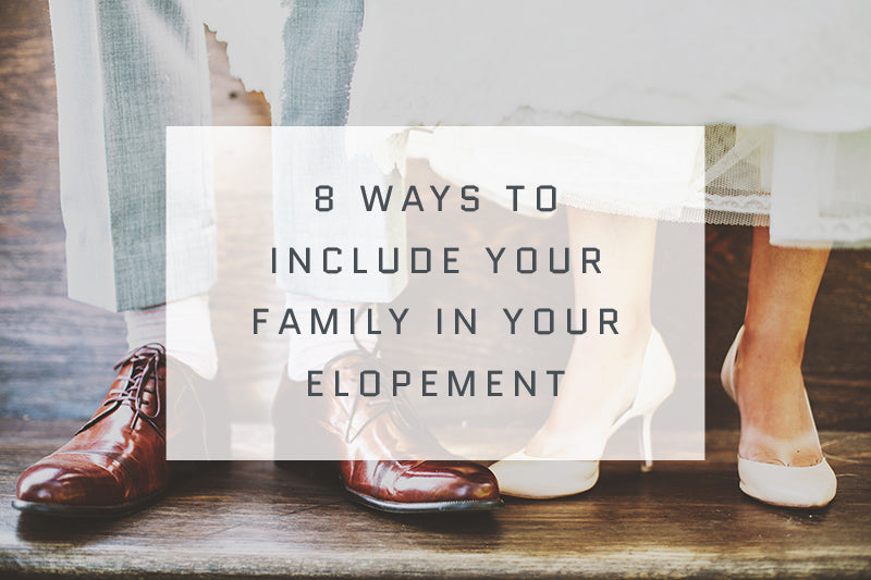 include-your-family-elopement