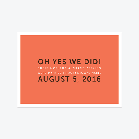 Oh Yes We Did Elopement Announcement - Non-Photo Elopement Announcement - by Skipt Paper Co for Skipt Paper Co.