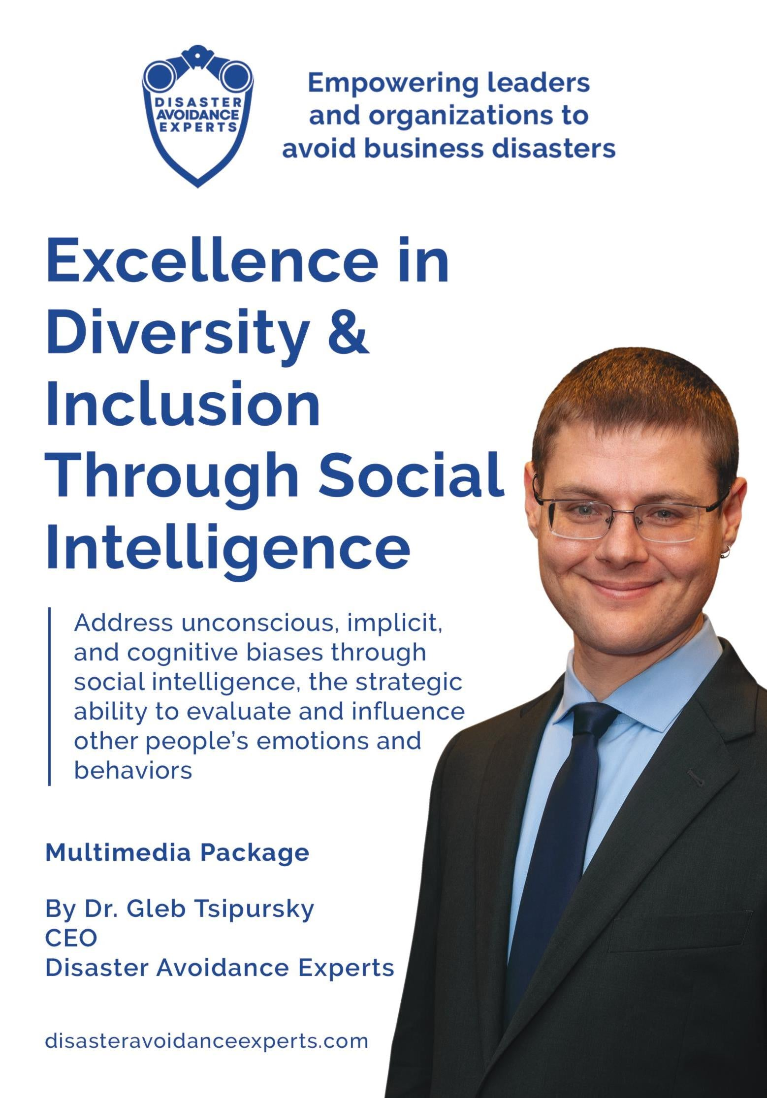Multimedia Package: Excellence in Diversity & Inclusion Through Social Intelligence