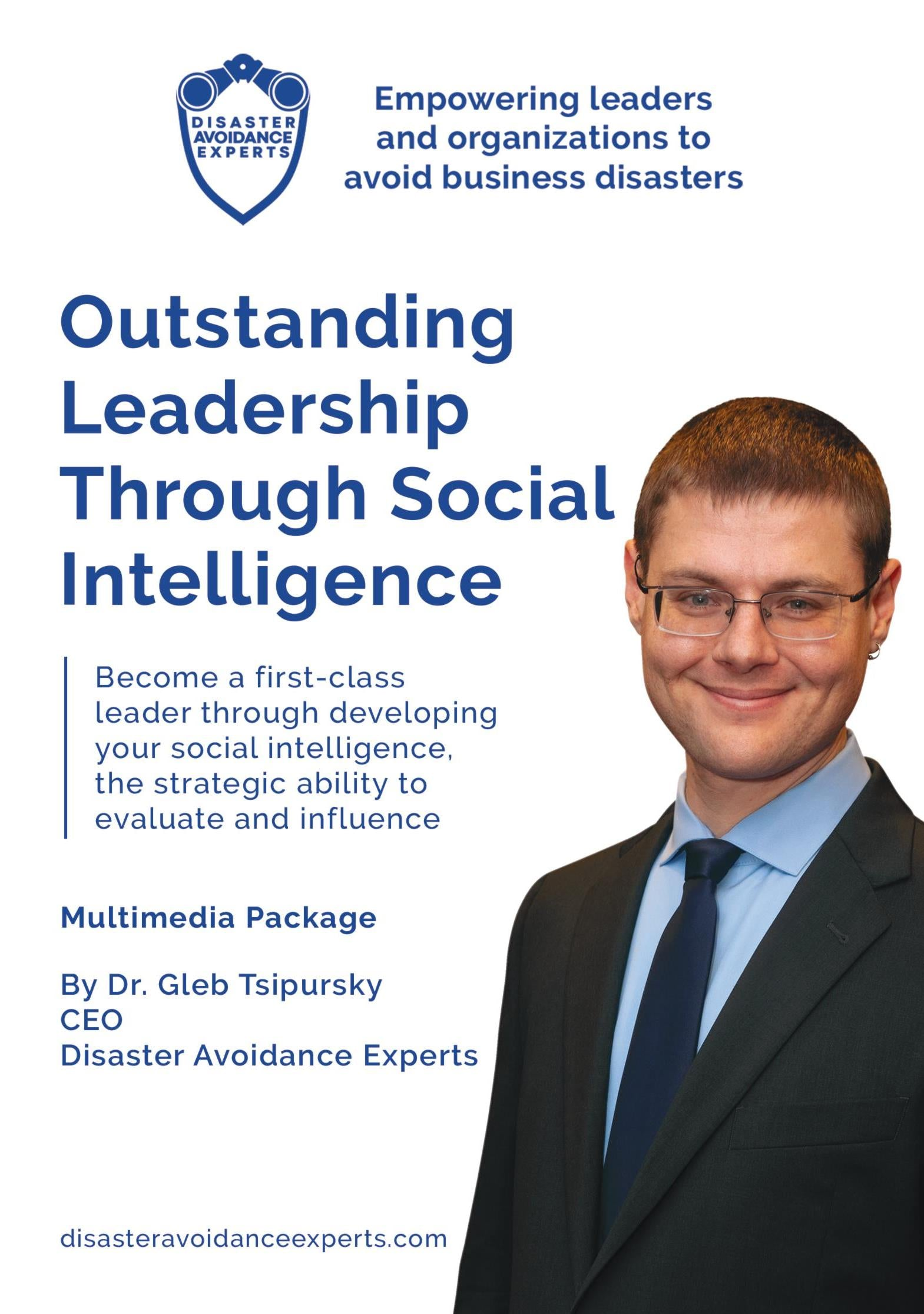 Multimedia Package: Outstanding Leadership Through Social Intelligence
