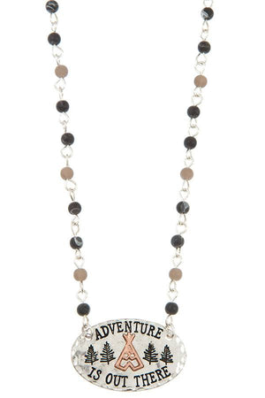 Adventure is out there pendant beaded necklace set