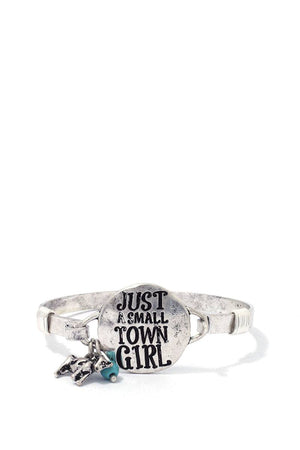 """just A Small Town Girl"" Engraved Metal Bracelet"