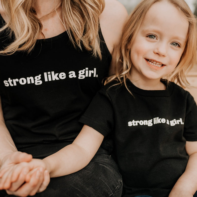 Strong Like a Girl Adult Tank + Toddler/Youth T-Shirt