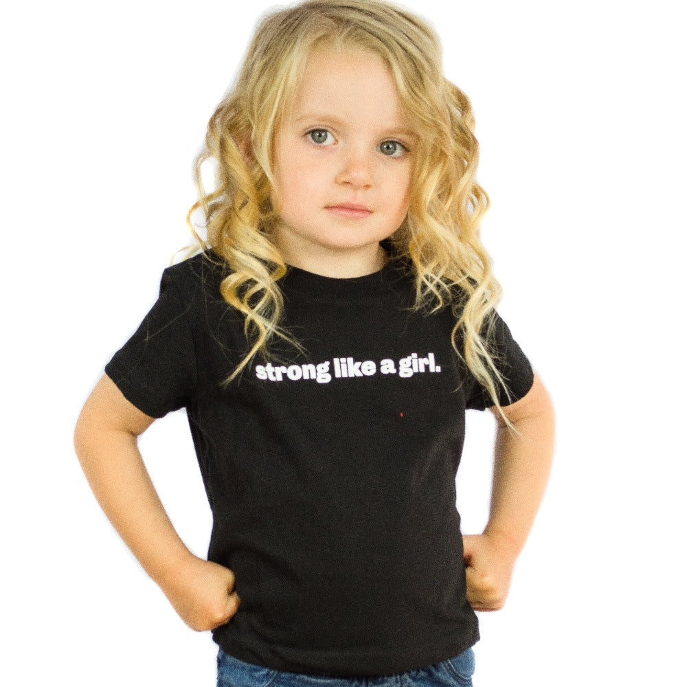 Strong Like a Girl Toddler/Youth T-Shirt