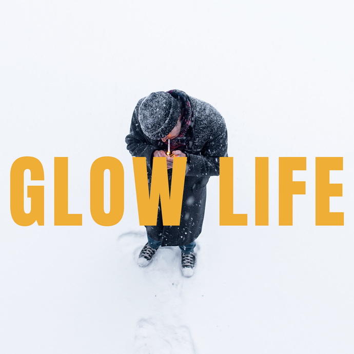 Welcome to the Glow Life