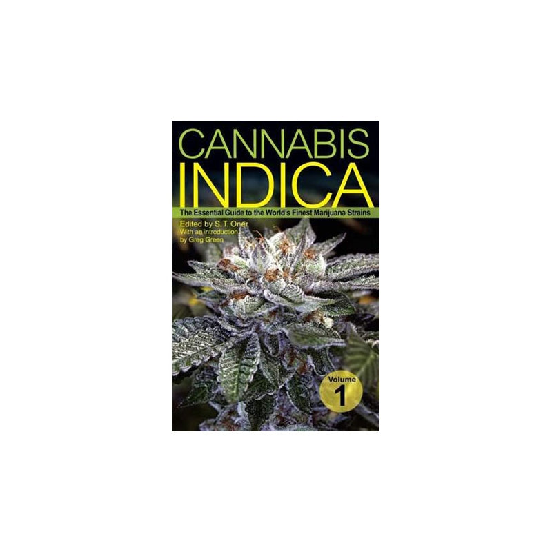 Cannabis Indica Vol 1: The Essential Guide to the World's Finest Marijuana