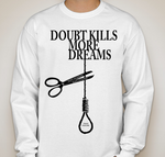 DOUBT KILLS LONG SLEEVE SHIRT (WHITE)