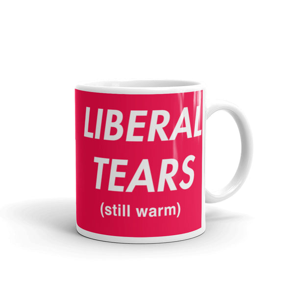 Liberal Tears Still Warm Mug