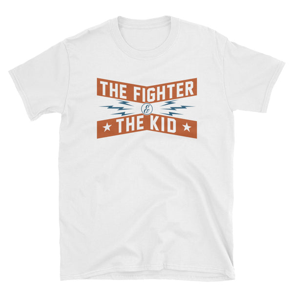 The Fighter and The Kid Short-Sleeve Unisex T-Shirt