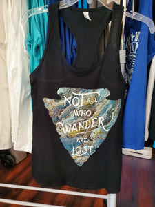 """Not All Who Wander Are Lost""- Tank!"