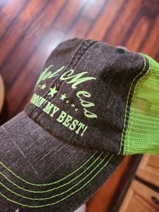 """Hot Mess Just Doin' My Best"" Hat!"