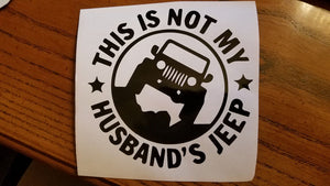 """This Is Not My Husband's Jeep"" Decal!"