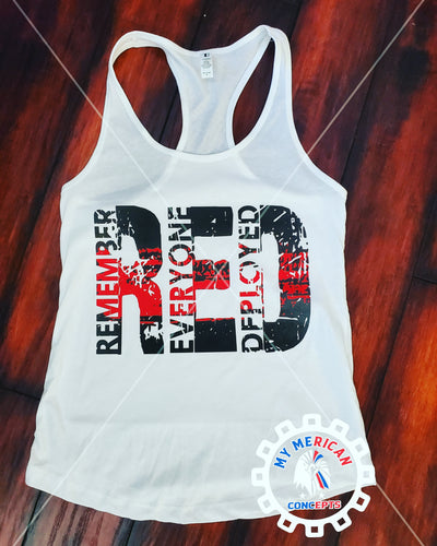 RED- Remember Everyone Deployed- Tank/Shirt!!!