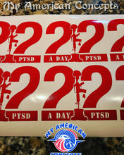 Load image into Gallery viewer, 22 A Day PTSD Decal