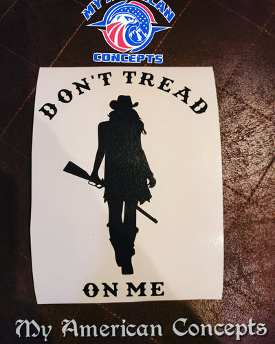 Don't Tread On Me decal- Cowgirl Edition!!!