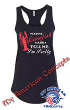 "Load image into Gallery viewer, ""Feed Me Crawfish And Tell Me I'm Pretty"" Shirt!!"