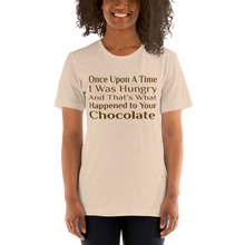 Load image into Gallery viewer, Once Upon A Time I Ate Your Chocolate T-Shirt!