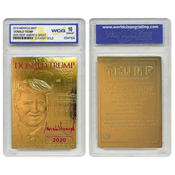 Donald Trump - 2020 Keep America Great - 23K Gold Sculpted Trading Card (Graded Gem Mint 10) - Proud Patriots