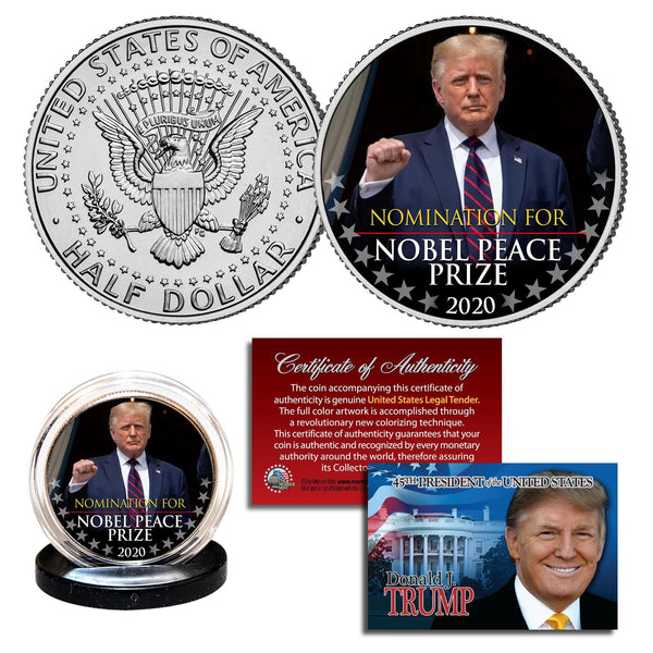 "Donald Trump - ""Nobel Peace Prize Nomination"" - Authentic JFK Half Dollar - Proud Patriots"