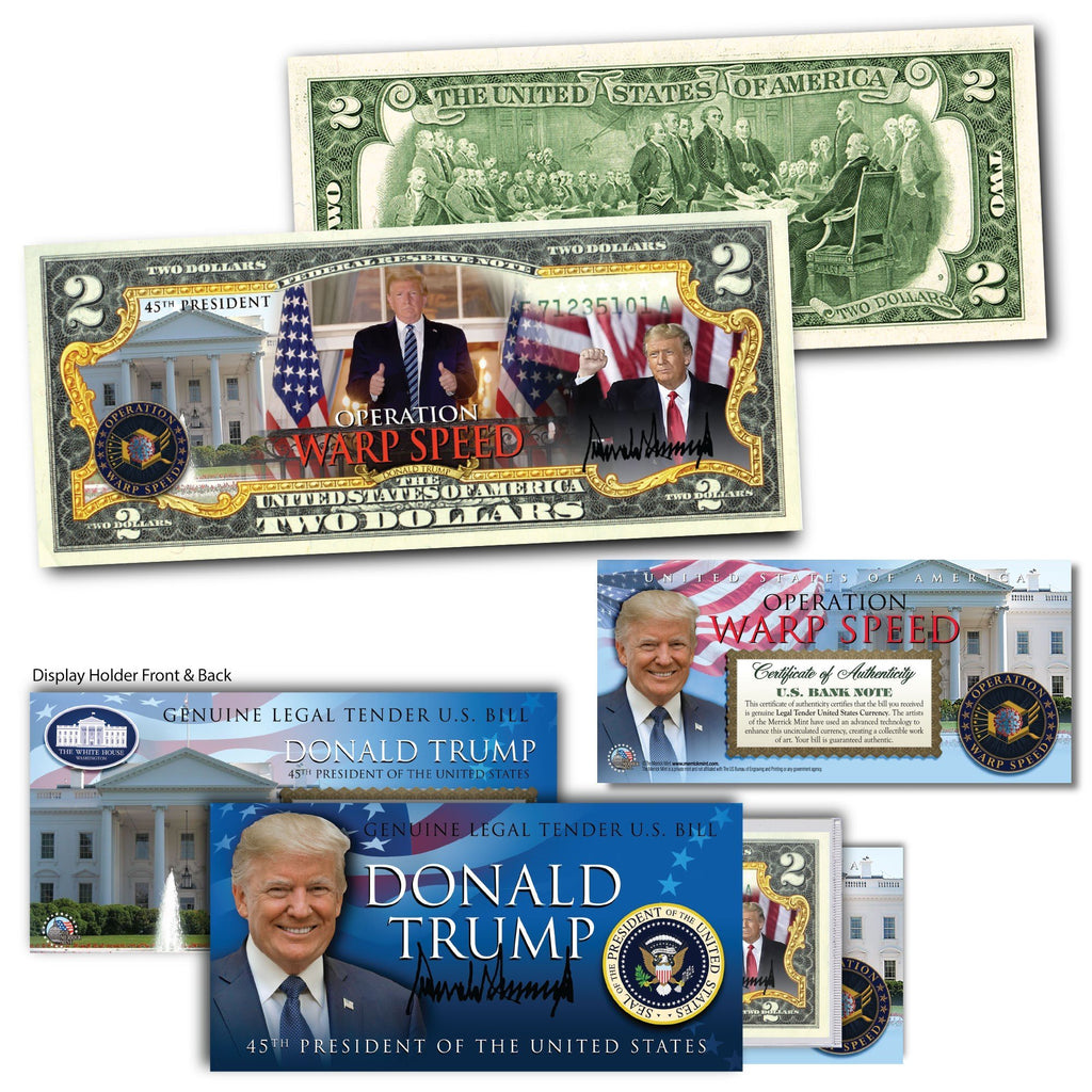 "Donald Trump - ""Operation Warp Speed"" - Genuine Legal Tender U.S. $2 Bill - Proud Patriots"