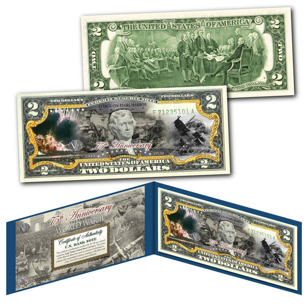"""WWII 75th Anniversary - Pearl Harbor"" Authentic Genuine U.S Legal Tender $2 Bill - Proud Patriots"