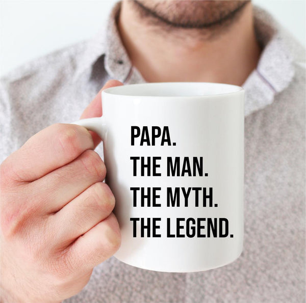 Papa the Man the Myth the Legend! Mug