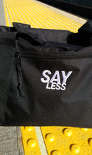 "Load image into Gallery viewer, ""SAYLESS"" DUFFLE BAG"