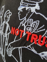 "Load image into Gallery viewer, ""NOT TRUSTED"" TSHIRT"