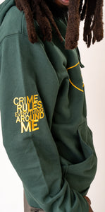 """CRIME RULES EVERYWHERE AROUND ME"" PULLOVER HOODIE"